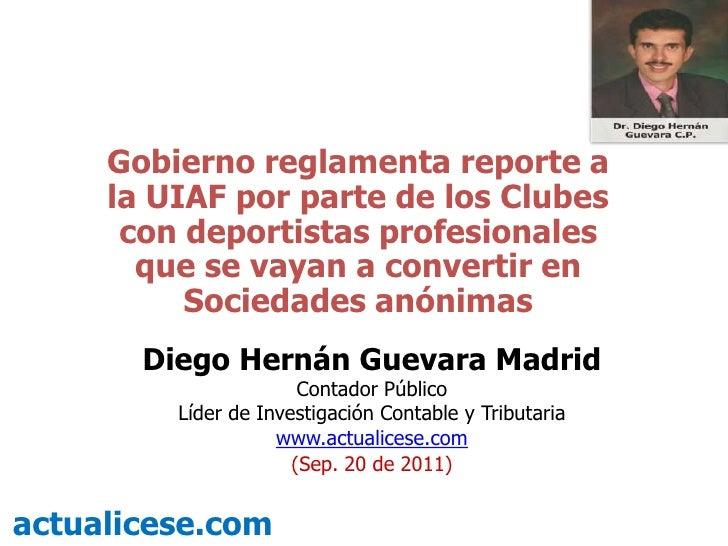 Gobierno reglamenta reporte a la UIAF por parte de los Clubes con deportistas profesionales que se vayan a convertir en So...