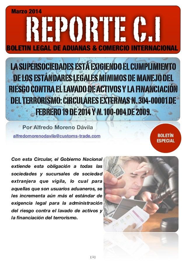 Marzo 2014  REPORTE C.I  BOLETIN LEGAL DE ADUANAS & COMERCIO INTERNACIONAL  LA SUPERSOCIEDADES ESTÁ EXIGIENDO EL CUMPLIMIE...