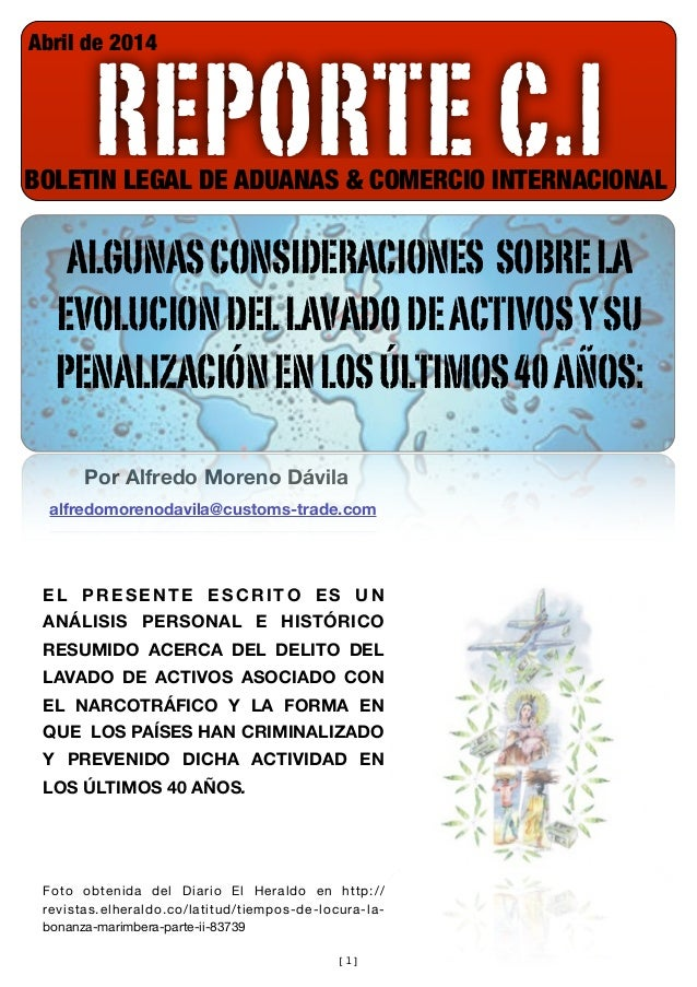 [1] REPORTE C.I Abril de 2014 BOLETIN LEGAL DE ADUANAS & COMERCIO INTERNACIONAL Por Alfredo Moreno Dávila alfredomorenodav...