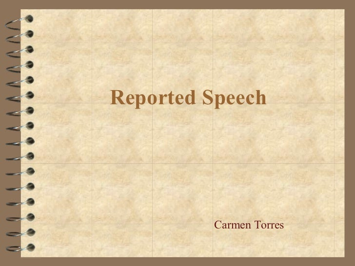 Reported Speech Carmen Torres