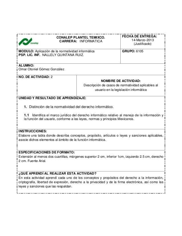CONALEP PLANTEL TEMIXCO.CARRERA: INFORMATICAFECHA DE ENTREGA:14-Marzo-2013(Justificado)MODULO: Aplicación de la normativid...