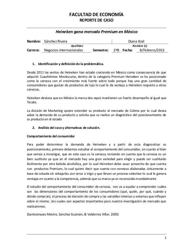 FACULTAD DE ECONOMÍA                                     REPORTE DE CASO                    Heineken gana mercado Premium ...