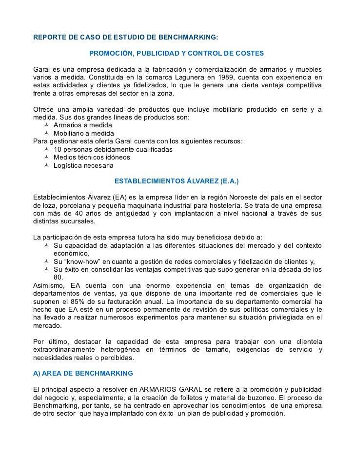 REPORTE DE CASO DE ESTUDIO DE BENCHMARKING:                  PROMOCIÓN, PUBLICIDAD Y CONTROL DE COSTESGaral es una empresa...