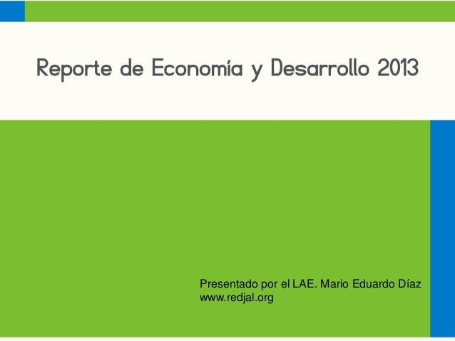Presentado por el LAE. Mario Eduardo Díaz www.redjal.org