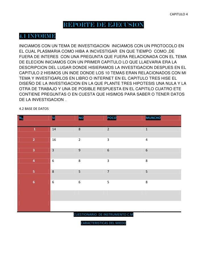 REPORTE DE EJECUSION<br />4.1 INFORME<br />INICIAMOS CON UN TEMA DE INVESTIGACION  INICIAMOS CON UN PROTOCOLO EN EL CUAL P...