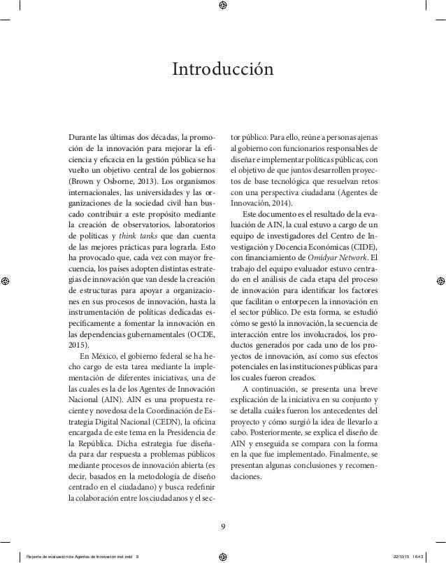 9 Introducción Durante las últimas dos décadas, la promo- ción de la innovación para mejorar la efi- ciencia y eficacia en...