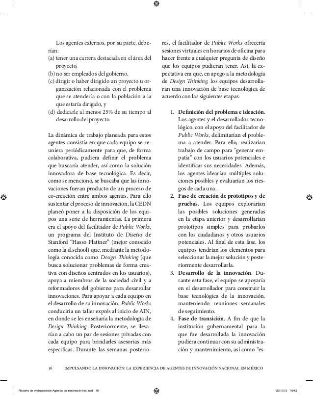 impulsandolainnovación:laexperienciadeagentesdeinnovaciónnacionalenméxico16 Los agentes externos, por su parte, debe- rían...