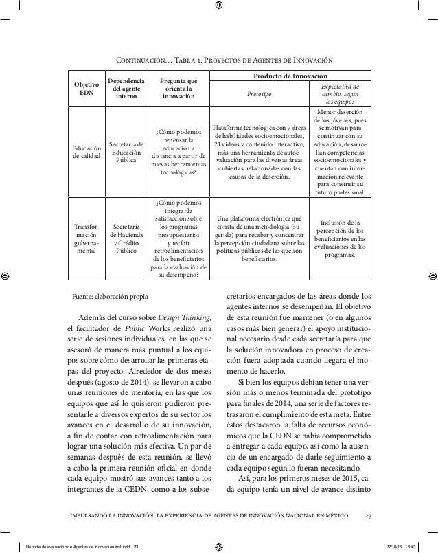 impulsandolainnovación:laexperienciadeagentesdeinnovaciónnacionalenméxico 23 Fuente: elaboración propia Además del curso s...