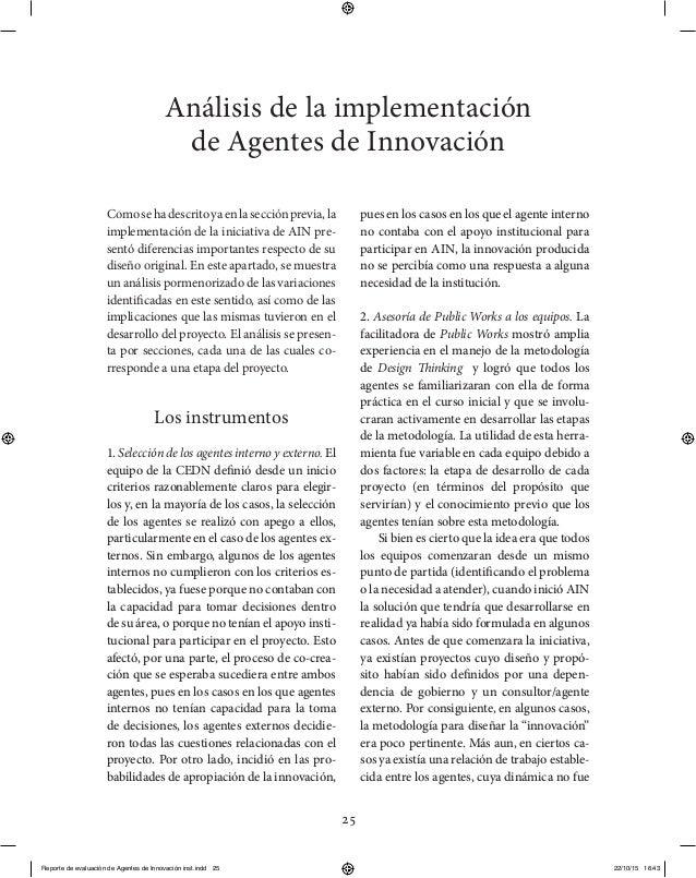 25 Comosehadescritoyaenlasecciónprevia,la implementación de la iniciativa de AIN pre- sentó diferencias importantes respec...