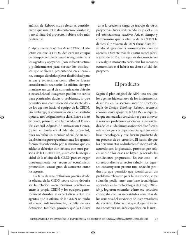 impulsandolainnovación:laexperienciadeagentesdeinnovaciónnacionalenméxico 27 análisis de Reboot muy relevante, conside- ra...