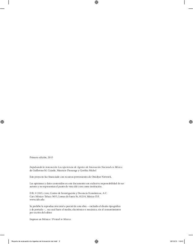 Primera edición, 2015 Impulsando la innovación: La experiencia de Agentes de Innovación Nacional en México de Guillermo M....