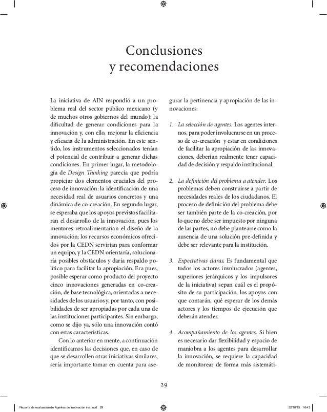 29 La iniciativa de AIN respondió a un pro- blema real del sector público mexicano (y de muchos otros gobiernos del mundo)...