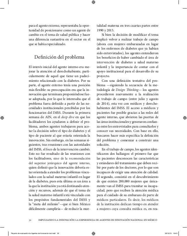 impulsandolainnovación:laexperienciadeagentesdeinnovaciónnacionalenméxico32 para el agente externo, representaba la opor- ...
