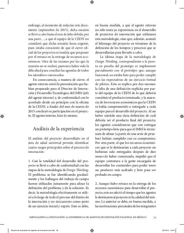 impulsandolainnovación:laexperienciadeagentesdeinnovaciónnacionalenméxico 35 embargo, al momento de redactar este docu- me...