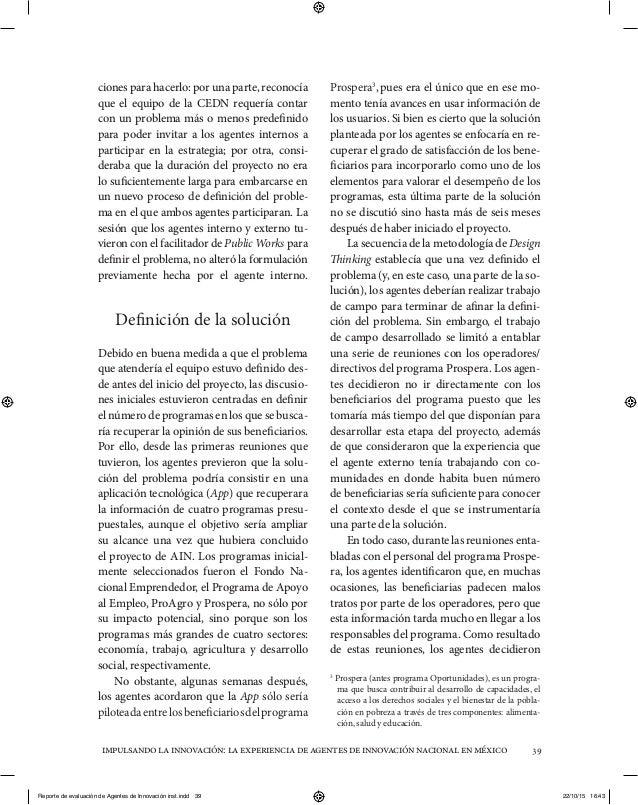 impulsandolainnovación:laexperienciadeagentesdeinnovaciónnacionalenméxico 39 ciones para hacerlo: por una parte, reconocía...