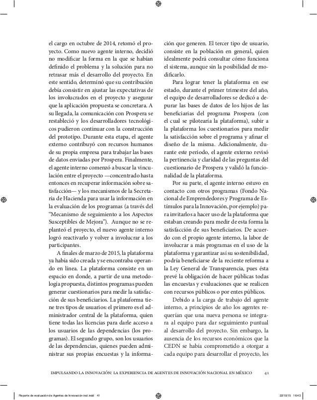 impulsandolainnovación:laexperienciadeagentesdeinnovaciónnacionalenméxico 41 el cargo en octubre de 2014, retomó el pro- y...