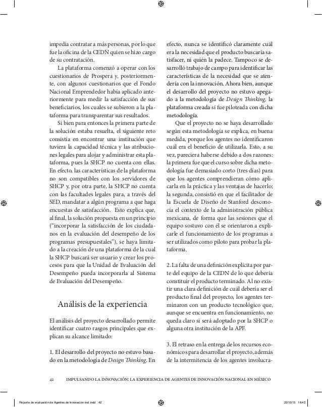 impulsandolainnovación:laexperienciadeagentesdeinnovaciónnacionalenméxico42 impedía contratar a más personas, por lo que f...