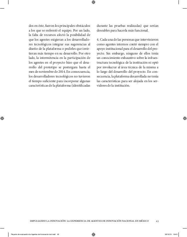impulsandolainnovación:laexperienciadeagentesdeinnovaciónnacionalenméxico 43 dos en éste, fueron los principales obstáculo...