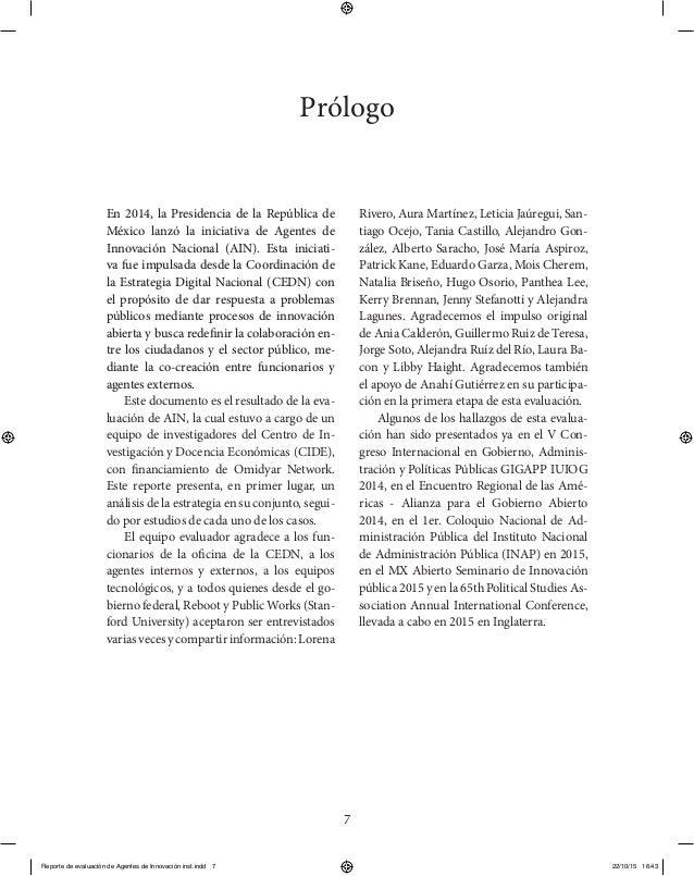 7 Prólogo En 2014, la Presidencia de la República de México lanzó la iniciativa de Agentes de Innovación Nacional (AIN). E...