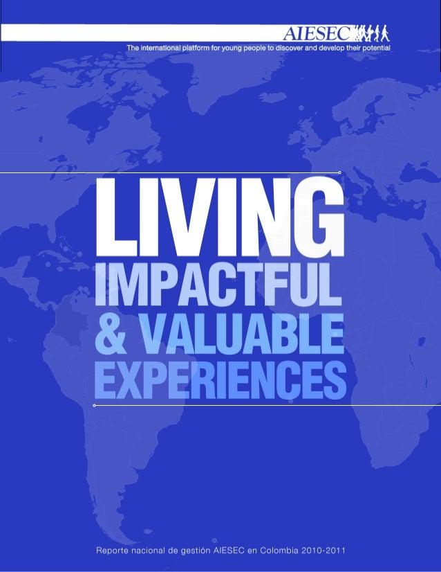 La mayor inspiración que AIESEC me brindaes su firme creencia y propósito en el desarrollodel potencial humano; eso define...