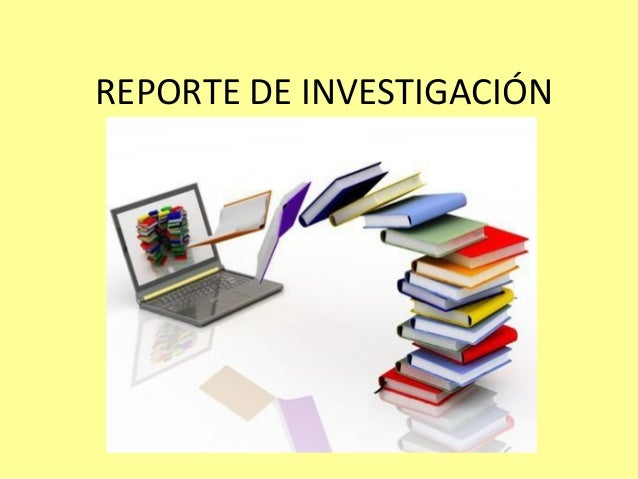 Reporte De Investigaci 243 N