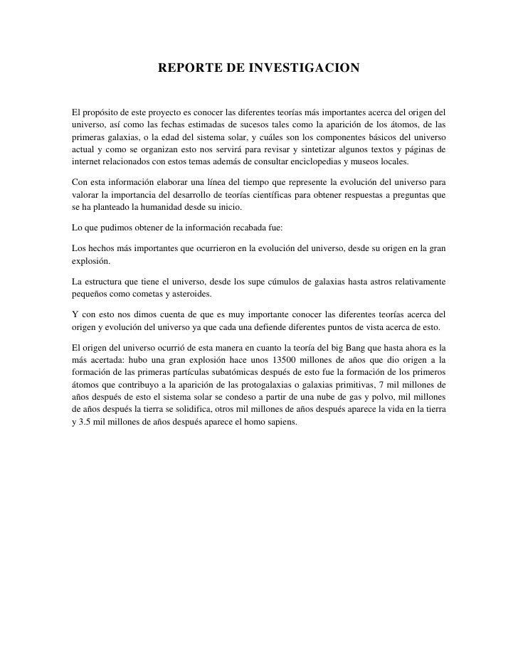 REPORTE DE INVESTIGACION<br />El propósito de este proyecto es conocer las diferentes teorías más importantes acerca del o...