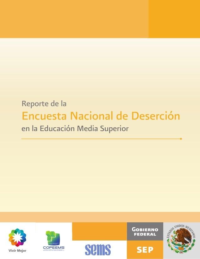 Reporte de la Encuesta Nacional de Deserción en la Educación Media Superior