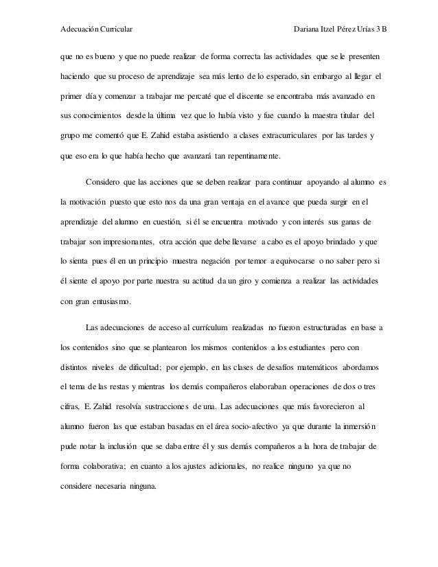 Adecuación Curricular Dariana Itzel Pérez Urías 3 B  que no es bueno y que no puede realizar de forma correcta las activid...