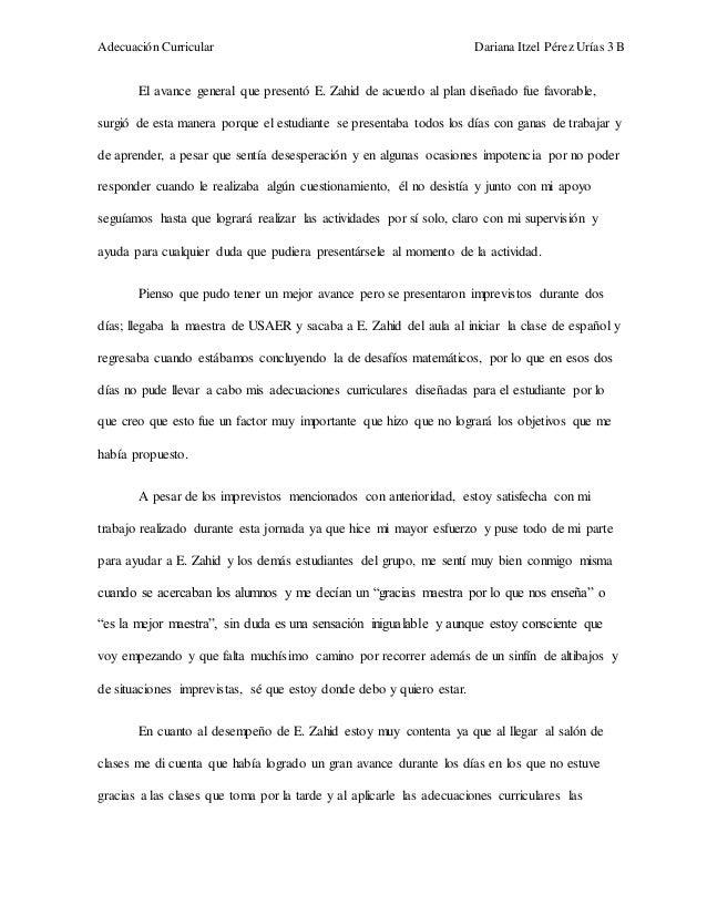 Adecuación Curricular Dariana Itzel Pérez Urías 3 B  El avance general que presentó E. Zahid de acuerdo al plan diseñado f...