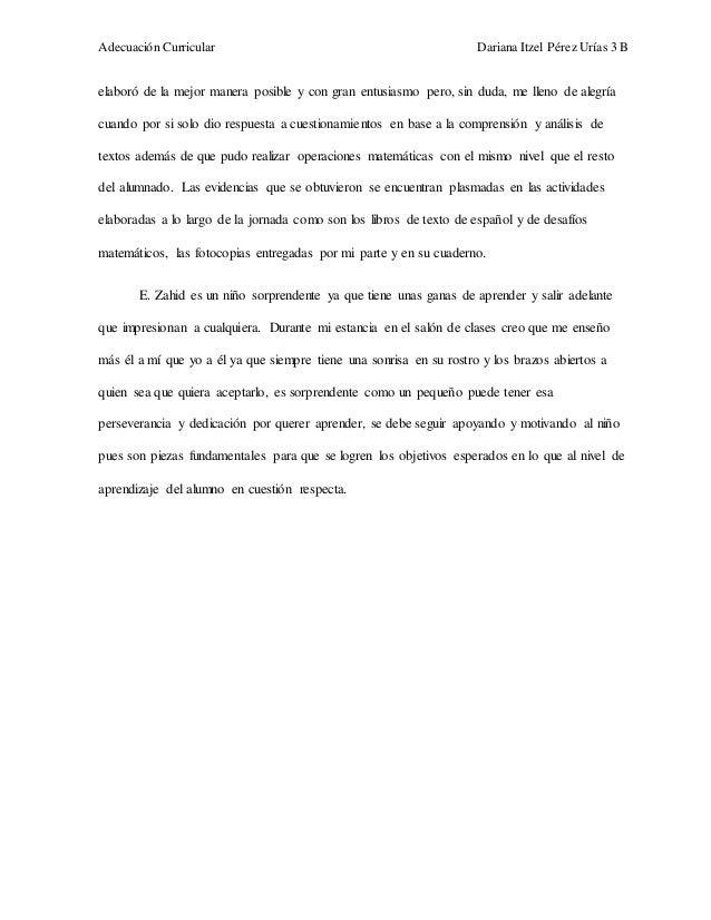 Adecuación Curricular Dariana Itzel Pérez Urías 3 B  elaboró de la mejor manera posible y con gran entusiasmo pero, sin du...