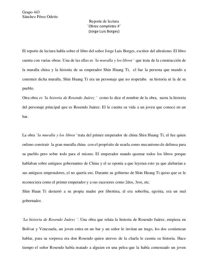 Grupo 443<br />Sánchez Pérez Odette<br />Reporte de lectura<br />¨Obras completas II¨<br />(Jorge Luis Borges)<br />El rep...