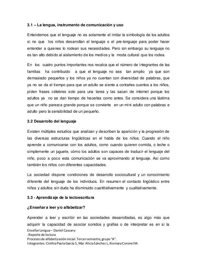 """EnseñarLengua– Daniel Cassany -Reporte de lectura Procesosde alfabetizacióninicial.Tercersemestre,grupo""""A"""". Integrantes:Ci..."""