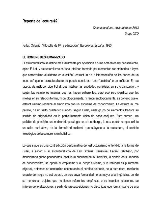 """Reporte de lectura #2 Sede Ixtapaluca, noviembre de 2013 Grupo XTD Fullat, Octavio. """"Filosofía de 67 la educación"""". Barcel..."""