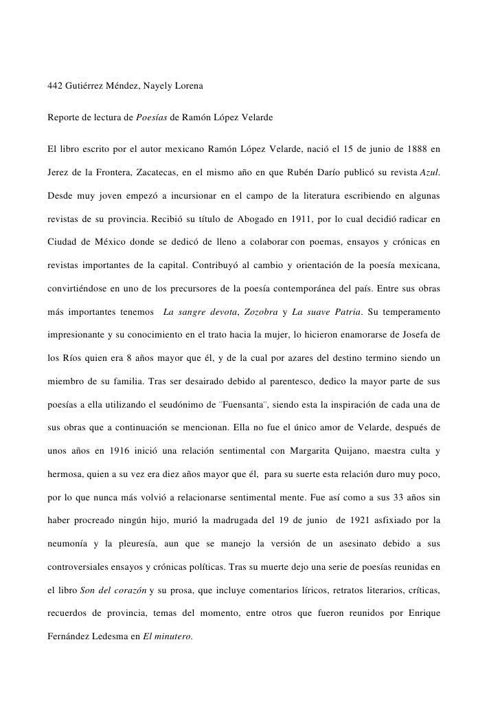 442 Gutiérrez Méndez, Nayely LorenaReporte de lectura de Poesías de Ramón López VelardeEl libro escrito por el autor mexic...