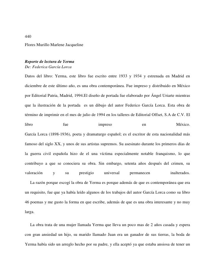 440Flores Murillo Marlene JacquelineReporte de lectura de YermaDe: Federica García LorcaDatos del libro: Yerma, este libro...