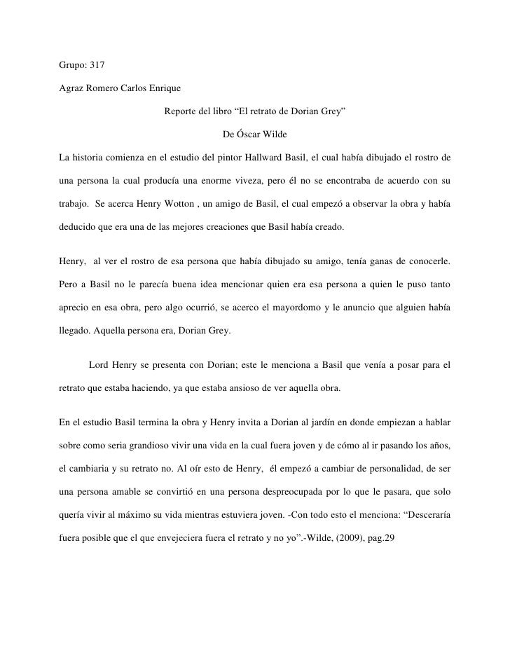 """Grupo: 317Agraz Romero Carlos Enrique                          Reporte del libro """"El retrato de Dorian Grey""""              ..."""