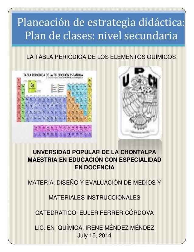Reporte de plan de clases planeacin de estrategia didctica plan de clases nivel secundaria la tabla peridica de los urtaz Images
