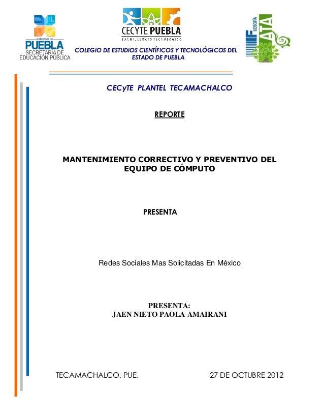 COLEGIO DE ESTUDIOS CIENTÍFICOS Y TECNOLÓGICOS DEL                     ESTADO DE PUEBLA             CECyTE PLANTEL TECAMAC...