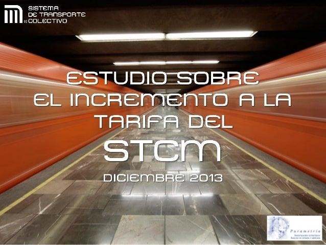Encuesta cara a cara en las estaciones del STC  Tipo de estudio  Conocer la opinión de los usuarios del Sistema de Transpo...