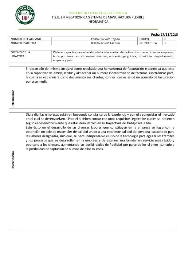 UNIVERSIDAD TECNOLOGICA DE PUEBLA T.S.U. EN MECATRONICA SISTEMAS DE MANUFACTURA FLEXIBLE INFORMATICA  Fecha 17/11/2013 NOM...