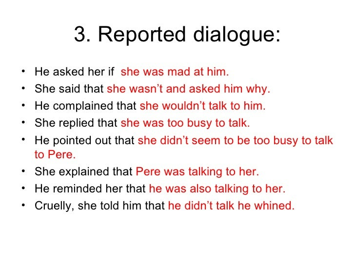Reported speech dialogue examples.