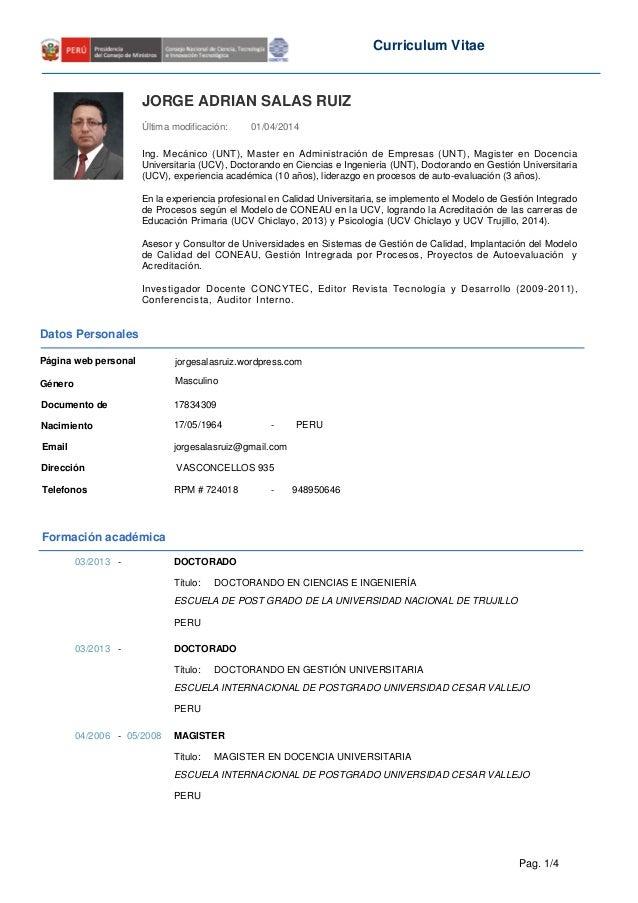 Curriculum Vitae JORGE ADRIAN SALAS RUIZ Última modificación: Ing. Mecánico (UNT), Master en Administración de Empresas (U...
