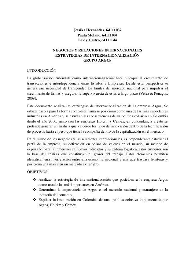 Jessika Hernández, 64111037 Paula Molano, 64111004 Leidy Castro, 64111144 NEGOCIOS Y RELACIONES INTERNACIONALES ESTRATEGIA...
