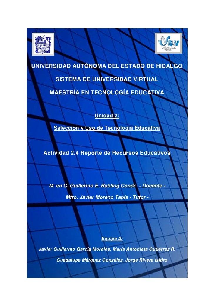 UNIVERSIDAD AUTÓNOMA DEL ESTADO DE HIDALGO           SISTEMA DE UNIVERSIDAD VIRTUAL        MAESTRÍA EN TECNOLOGÍA EDUCATIV...