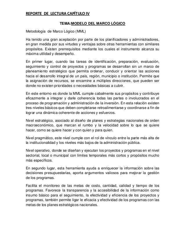 REPORTE DE LECTURA CAPÍTULO IV                     TEMA:MODELO DEL MARCO LÓGICOMetodología de Marco Lógico (MML)Ha tenido ...