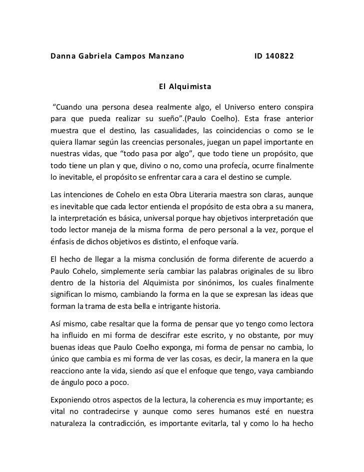 """Danna Gabriela Campos Manzano                            ID 140822<br />El Alquimista<br /> """"Cuando una persona desea real..."""