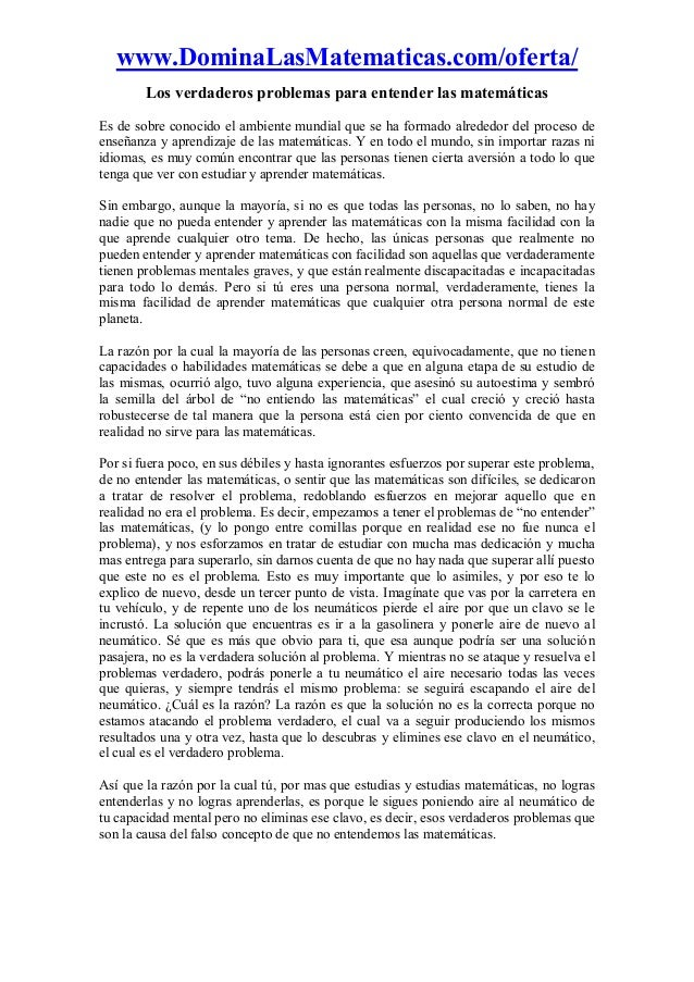 www.DominaLasMatematicas.com/oferta/ Los verdaderos problemas para entender las matemáticas Es de sobre conocido el ambien...