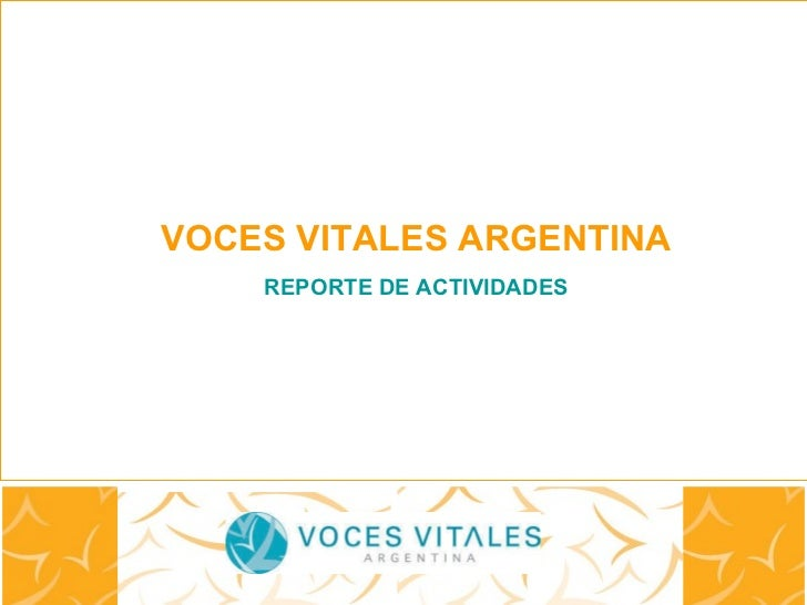 Diciembre 2010 VOCES VITALES ARGENTINA REPORTE DE ACTIVIDADES