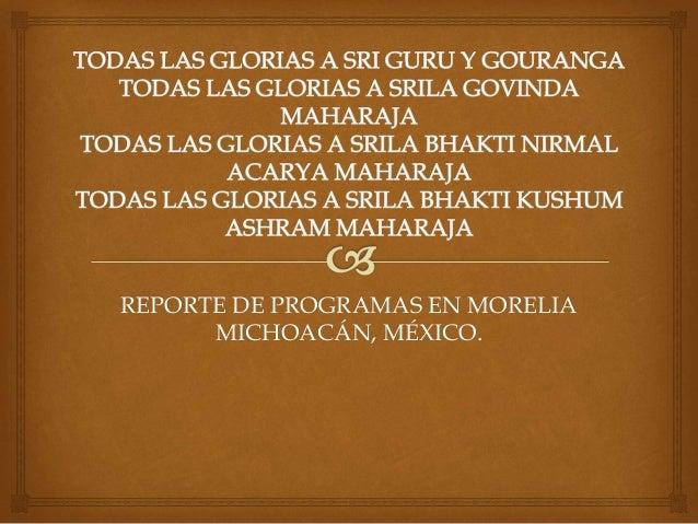 REPORTE DE PROGRAMAS EN MORELIA  MICHOACÁN, MÉXICO.