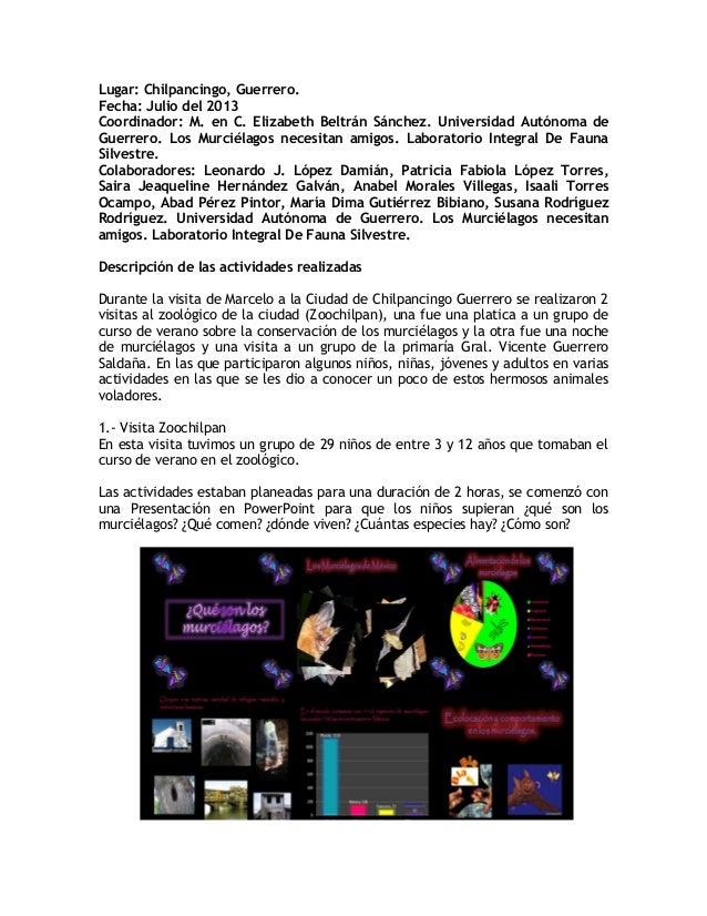 Lugar: Chilpancingo, Guerrero. Fecha: Julio del 2013 Coordinador: M. en C. Elizabeth Beltrán Sánchez. Universidad Autónoma...